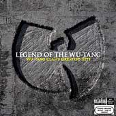 Wu-Tang Clan: Legend of the Wu-Tang Clan: Wu-Tang Clan's Greatest Hits [PA]