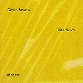 Gavin Bryars: Vita Nova