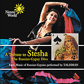 Talisman: A Tribute to Stesha: The Russian-Gypsy Diva