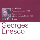Beethoven, Schumann, Mendelssohn / Georges Enesco