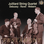 Debussy, Ravel, Webern / Juilliard String Quartet