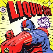 Liquid Soul: One-Two Punch