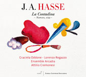 Johann Adolph Hasse (1699-1783): La Contadina; Michele Mascitti (1664-1760): Concerto in G major op. 7 no. 6 / Oddone, Regazzo