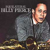 Bill Pierce (Tenor Sax): Equilateral