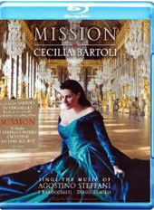 Mission / Cecilia Bartoli sings the music of Agostino Steffani at Versailles. [Blu-ray]
