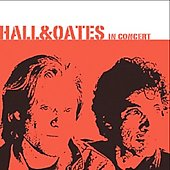Daryl Hall & John Oates: In Concert