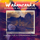Wahancanka: Remember Me, Grandfather *