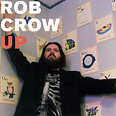Rob Crow: Up [Single]