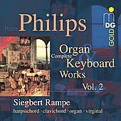 Philips: Complete Organ & Keboard Works Vol 2 / Rampe