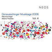 Donaueschinger Musiktage 2006 Vol 4 - Kagel, Posadas / Reinbert de Leeuw, et al