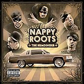 Nappy Roots: The Humdinger [PA]