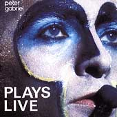 Peter Gabriel: Plays Live [Remaster]