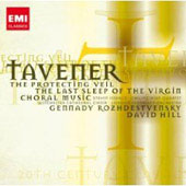 20th Century Classics - Tavener: The Protecting Veil, Choral Music, etc / Hill, Isserlis, et al