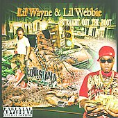 Lil Wayne/Lil' Webbie: Straight Out the Boot [PA]