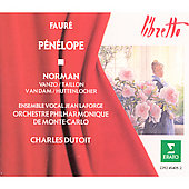 Faur&eacute;: P&eacute;n&eacute;lope / Dutoit, Norman, Vanzo, Taillon, et al