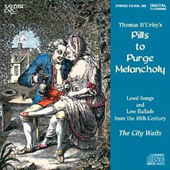 Thomas D'Urfey's Pills to Purge Melancholy: Lewd Songs and Low Ballads from the 18th Century