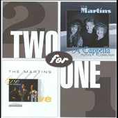 The Martins: Live In His Presence/A Cappella Hymns Collection