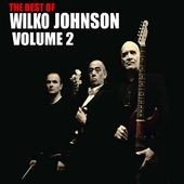 Wilko Johnson: The Best of Wilko Johnson, Vol. 2