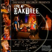 Jeff and Sheri Easter: Live At Oak Tree: the Series