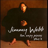 Jimmy Webb (Songwriter/Producer): Ten Easy Pieces