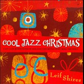 Leif Shires: Cool Jazz Christmas