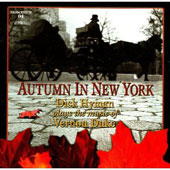 Dick Hyman: Autumn in New York: Dick Hyman Plays the Music of Vernon Duke