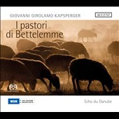 Giovanni Girolamo Kapsperger: I Pastori de Bettelemme