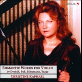 Romantic Works for Violin by Dvorák, Suk, Schumann, Ysaye