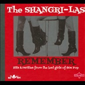 The Shangri-Las: Remember [Digipak] *