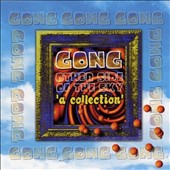 Gong: Other Side of the Sky: A Collection