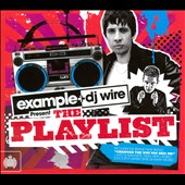 Various Artists: Example & DJ Wire Present The Playlist