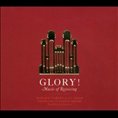 Mormon Tabernacle Choir: Glory! Music of Rejoicing [Digipak]