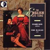 The English Lute Song / Julianne Baird, Ronn MacFarlane