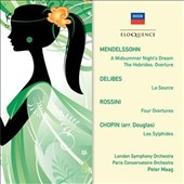 Mendelssohn: Midsummer Night's Dream; Delibes; Rossini; Chopin / Peter Maag