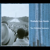 Wadada Leo Smith: Ten Freedom Summers [Box] *
