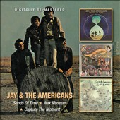 Jay & the Americans: Sands of Time/Wax Museum/Capture the Moment *