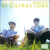 Monikape/Mac Jar: No Distractions [PA]