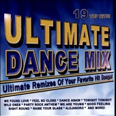 Various Artists: Ultimate Dance Mix: Ultimate Remixes of Your Favorite Hit Songs