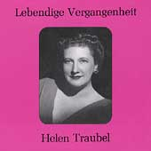 Lebendige Vergangenheit - Helen Traubel