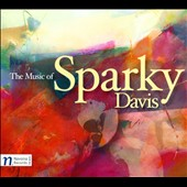 The Music of Sparky Davis / Petr Vronsky, Vit Micka, Karolina Rojahn