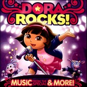 Dora the Explorer: Dora Rocks! Music from the Special & More! *