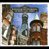 Jah Wobble/Bill Sharpe (Bassist): Kingdom of Fitzrovia [Digipak] *