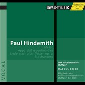 Paul Hindemith: Messe; Apparebit repentina dies; Lieder nach alten Texten, Op. 33; Six Chansons / SWR Vocal Ensemble Stuttgart, Creed