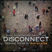 Max Richter (Composer): Disconnect *