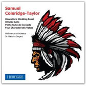 Coleridge-Taylor: Hiawatha's Wedding Feast; Othello Suite; Petite Suite de Concerto; Four Characteristic Valses