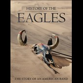 Eagles: History of the Eagles [DVD]