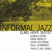 Elmo Hope/Elmo Hope Sextet: Informal Jazz [Remastered]
