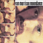 Van Morrison: Moondance [Remastered]