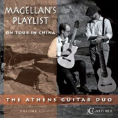Magellan's Playlist, On Tour in China Vol. 1 - Works by Say, Duarte, Lieberman, Francaix, Guang, Dyens / Athens Guitar Duo [DVD-Audio]