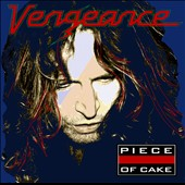 Vengeance: Piece Of Cake
